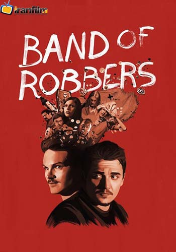 دانلود فیلم Band of Robbers