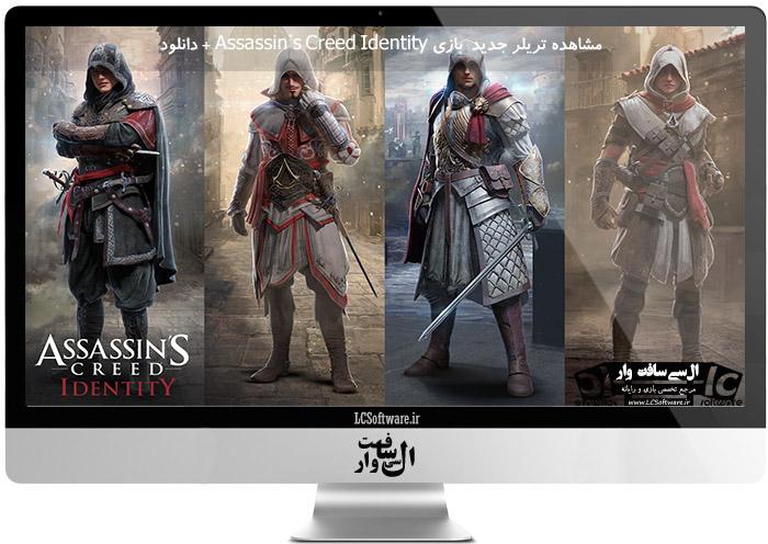 مشاهده تریلر جدید  بازی Assassin's Creed Identity + دانلود