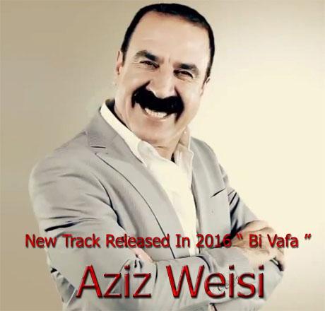 http://s7.picofile.com/file/8237669050/Aziz_Weisi_Bi_Vafa.jpg