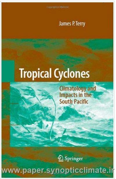 طوفان های گرمسیری - اقلیم و اثرات آن در جنوب اقیانوس آرام james p.terry