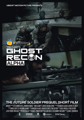 Ghost Recon Alpha 2012 - دانلود فیلم Ghost Recon Alpha