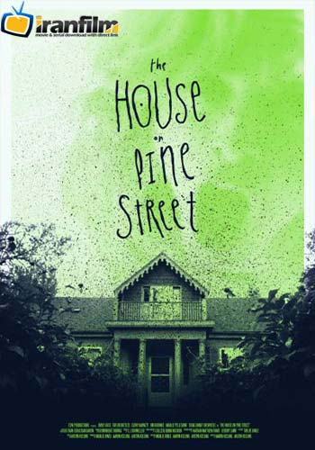 دانلود فیلم The House on Pine Street