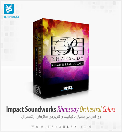 دانلود وی اس تی ارکسترال Impact Soundworks Rhapsody Orchestral Colors