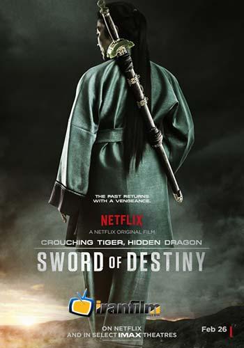 Crouching Tiger Hidden Dragon Sword of Destiny - دانلود فیلم Crouching Tiger, Hidden Dragon: Sword of Destiny