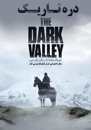 دانلود فیلم The Dark Valley دوبله فارسی
