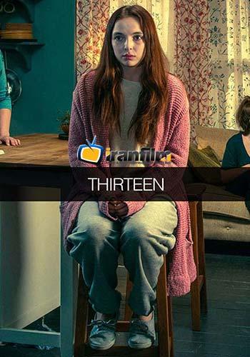 دانلود سریال Thirteen