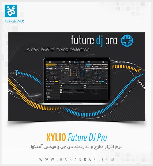 دانلود نرم افزار دی جی و میکس XYLIO Future DJ Pro