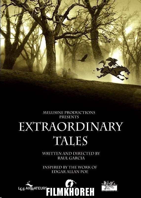 فيلم Extraordinary Tales 2015