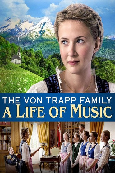 دانلود فیلم The von Trapp Family: A Life of Music 2015