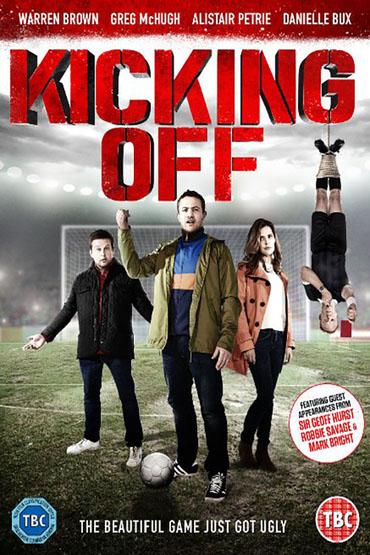دانلود فیلم Kicking Off 2015
