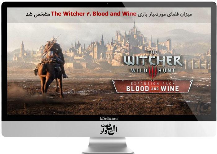 میزان فضای موردنیاز بازی The Witcher 3: Blood and Wine مشخص شد