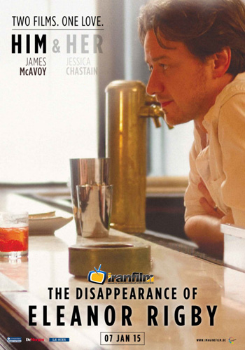 دانلود فیلم The Disappearance of Eleanor Rigby: Her