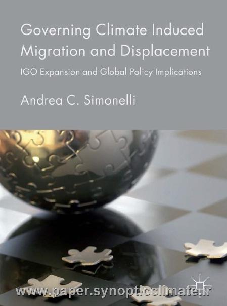 دانلود کتاب حاکمیت آب و هوا ناشی از مهاجرت و جابجایی:توسعه IGO و مفاهیم سیاست جهانی نویسنده:Andrea C. Simonel