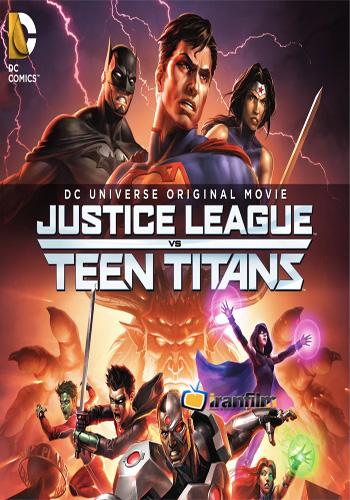 دانلود انیمیشن Justice League vs. Teen Titans