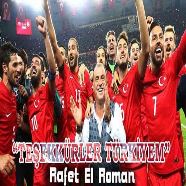http://s7.picofile.com/file/8254245518/Rafet_El_Roman_Te%C5%9Fekk%C3%BCrler_T%C3%BCrkiyem_2016_Single.jpeg