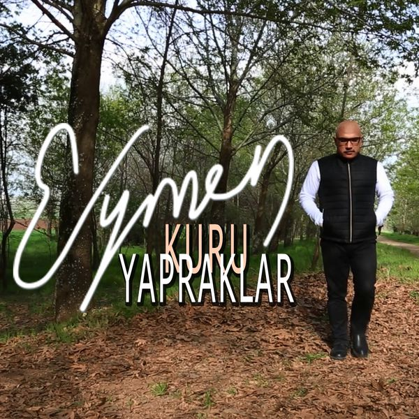http://s7.picofile.com/file/8254971226/Eymen_Kuru_Yapraklar_2016_Single.jpg
