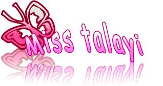Miss talayo