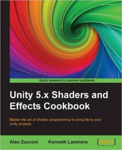 http://s7.picofile.com/file/8266066492/Unity_5_x_Shaders_and_Effects_Cookbook_400x493.jpg