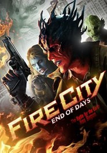 دانلود فیلم Fire City: End of Days 2015