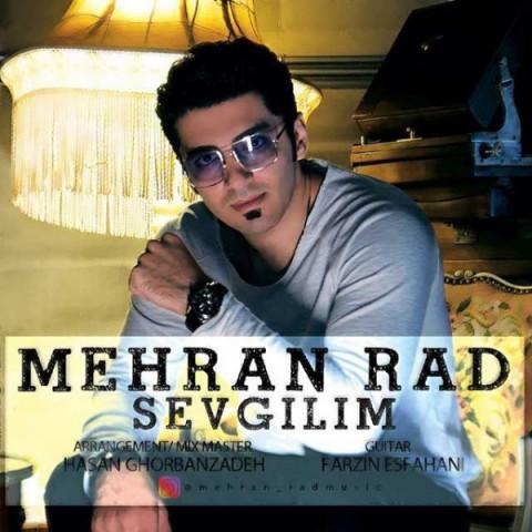 دانلود آهنگ مهران راد به نام Sevgilim