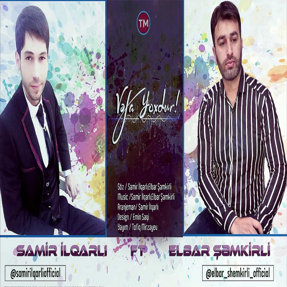 http://s7.picofile.com/file/8381573492/13Samir_ilqarli_ft_Elbar_Semkirli_Vefa_Yoxdur.jpg