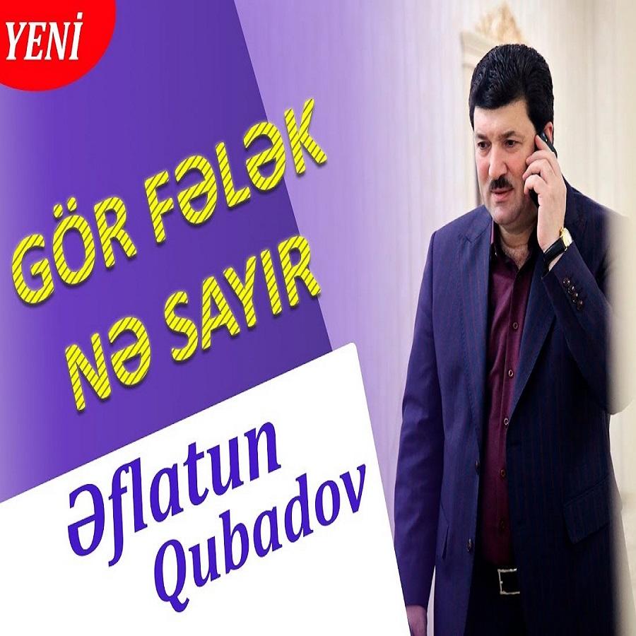 http://s7.picofile.com/file/8381787868/06Eflatun_Qubadov_Gor_Felek_Ne_Sayir.jpg