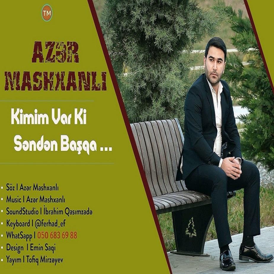 http://s7.picofile.com/file/8384148826/01Azer_Mashxanli_Kimim_Var_Ki_Senden_Basqa.jpg