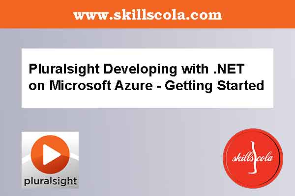 Developing with .NET on Microsoft Azure