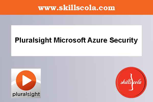 Pluralsight Microsoft Azure Security