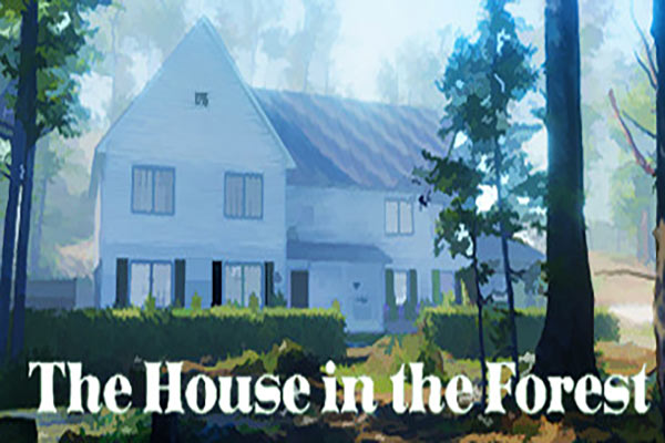 دانلود بازی The House in the Forest