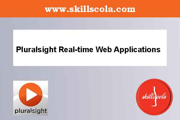 Pluralsight Real-time Web Applications