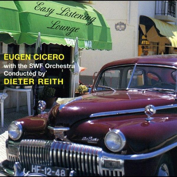 Easy Listening Lounge Album By Eugen Cicero