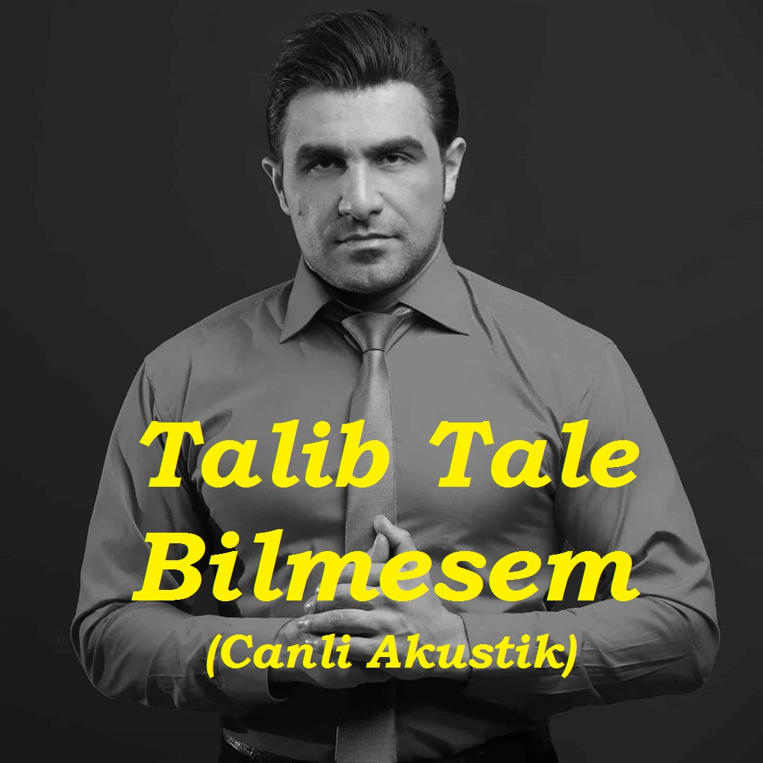 Talib Tale - Bilmesem (Canli Akustik)