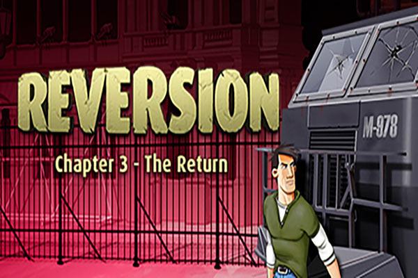 (Reversion – The Return (Last Chapter