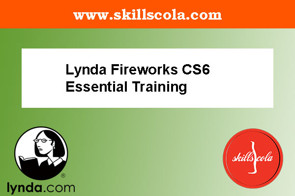 Lynda Fireworks CS6 Essential Training